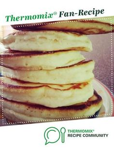 Recipe Pancakes like a cloud by flynnfam, learn to make this recipe easily in your kitchen machine and discover other Thermomix recipes in Baking - sweet. Thermomix Recipes Healthy, Thermomix Desserts, Gourmet Recipes, Sweet Recipes, Snack Recipes, Cooking Recipes, Vegan Recipes, Snacks, Thermomix Pancakes