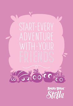 Start every adventure with your friends. #Quote