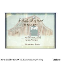 Rustic Country Barn Wedding RSVP Cards Rustic Country Barn Wedding RSVP Cards with a unique barn design with strings of lights, whiskey barrels, and a heart up in the hay loft door. These are great for barn weddings.