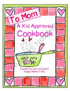 Mothers Day Cookbook from Seejaneteachmultiage on TeachersNotebook.com (14 pages)  - A Mothers Day Cookbook!