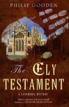 """The Ely Testament (Cathedral Mysteries) #PhillipGooden. """"When Mr Lye, an elderly partner at Tom Ansell's law firm, drops dead at his desk, Tom is dispatched to Ely to search for Mr Lye's will at Phoenix House, the home of his brother, Ernest. At the same time, Tom's wife Helen has been commissioned by """"New Moon """"magazine to write a piece on a town with 'inner beauty' - and what better place than Ely? But shortly after they arrive at Phoenix House, their host is arrested for murder"""