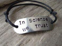 In Science We Trust Aluminum Cord Braclet