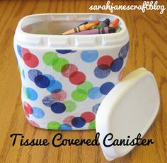 Sarah Jane's Craft Blog: Tissue Covered Canister (French's Fried Onion Container)
