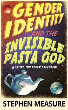 """Read """"Gender Identity and the Invisible Pasta God"""" by Stephen Measure available from Rakuten Kobo. Satire, Short Stories, Identity, Gender, Pasta, God, Cover, Products, Dios"""