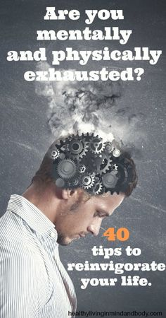 40 Tips to Reinvigorate Your Life