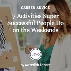 #Ask4More | Work-Life Balance + Life-Integration: 7 activities super successful people do on the weekends (Hello Lauren Conrad!)