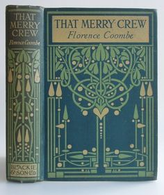 That Merry Crew  by  Florence Coombe  published by  Blackie and Son Limited  London, Glasgow and Bombay
