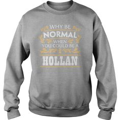 HOLLAN Funny Tshirt #gift #ideas #Popular #Everything #Videos #Shop #Animals #pets #Architecture #Art #Cars #motorcycles #Celebrities #DIY #crafts #Design #Education #Entertainment #Food #drink #Gardening #Geek #Hair #beauty #Health #fitness #History #Holidays #events #Home decor #Humor #Illustrations #posters #Kids #parenting #Men #Outdoors #Photography #Products #Quotes #Science #nature #Sports #Tattoos #Technology #Travel #Weddings #Women