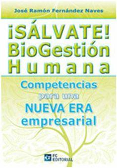 ¡Salvate! Biogestión Humana. José Ramón Fernández Naves. Máis información no catálogo: http://kmelot.biblioteca.udc.es/record=b1512241~S1*gag