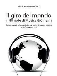 Prezzi e Sconti: Il #giro del mondo in 80 note di musica & edito da Youcanprint  ad Euro 2.99 in #Ebook #Cinema musica tv spettacolo