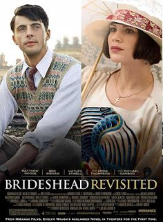 Brideshead Revisited...Great style...the original is still my favorite!!