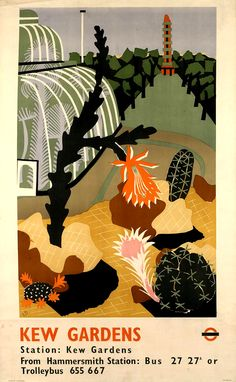 Vintage Travel Poster - Kew Gardens, by Edward Bawden, 1939 Bus, Trolleybus Kew Gardens, Botanical Gardens, London Transport Museum, London Poster, Railway Posters, Vintage Travel Posters, Cactus, Illustrations Posters, Illustrators