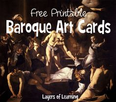 Baroque Art Cards Layers of Learning - this is such an easy way to learn art appreciation