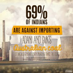 Adani and GVK: Indians don't want dirty, expensive coal from Australia.