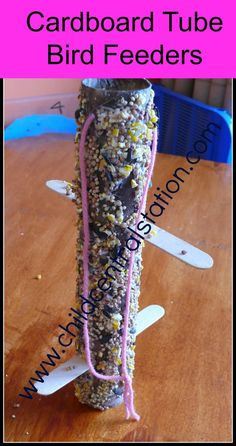 Simple Cardboard Tube Bird Feeders Birds | Child Central Station, #kids, #ece, #education, #birds, #outdoors