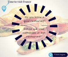 How would you ask someone in France if they knew any great restaurants? Its time for you to download VidaLingua and learn some quick phrases. Learning this phrase will make sure you have a great dining experience in a new country