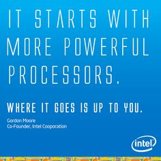 Processor technology has taken a giant leap from the 1970s. Go do something wonderful with today's technology. http://intel.ly/14Vkyz0