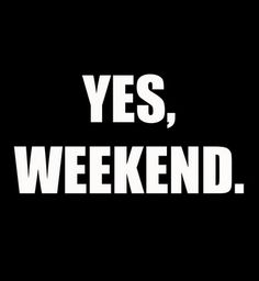 love weekends