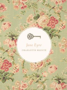 Jane Eyre ~ Such a pretty cover! I wish there was wallpaper like it.