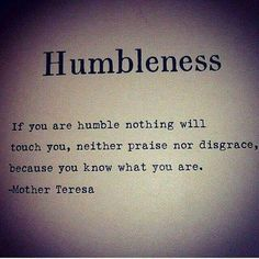 Humbleness - Mother Teresa
