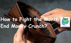 How to Fight the Month-End Money Crunch? - FundsTiger - Fast Loans for India