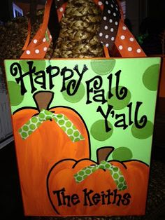 11x14 canvas $30 Happy Fall Y'all I love her stuff! Have her canvases in my kids bedrooms!