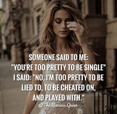 Moving On Quotes : Too pretty. On being single Quotes Moving On Quotes : Too pretty. On being single - Quotes Boxes Quotes Wolf, Babe Quotes, Sassy Quotes, Badass Quotes, Queen Quotes, New Quotes, Famous Quotes, Woman Quotes, Motivational Quotes