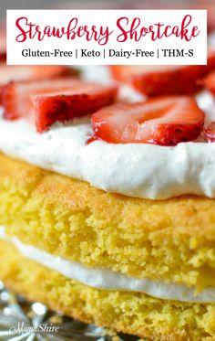Delicious Gluten-free Strawberry Shortcake. Keto, Low-carb, Dairy-free, THM-S #keto #dairyfree #glutenfree #trimhealthymama #strawberryshortcake