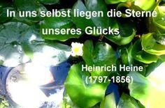Glück Text:  Schriftsteller Heinrich Heine