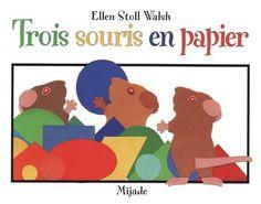 """Voici l'exploitation d'un album qui permet de faire le lien entre littérature et la découverte du monde (Découvrir les formes et les grandeurs), Il s'agit de 3 Souris en papier d' Ellen Stoll Walsh. Il s'agit du deuxième ouvrage de la série des """"3 Souris..."""