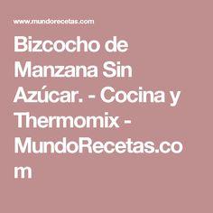 Bizcocho de Manzana Sin Azúcar. - Cocina y Thermomix - MundoRecetas.com