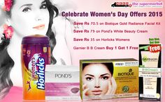 Needs The Supermarket Women's Day Offers 2015 Exclusive discounts on this women's day. #Offers applicable on Horlicks womens + garnier b.b cream miracle skin perfector spf 20 + biotique gold radiance facial kit + ponds white beauty daily spot-less lightening cream spf 15 ap++. #Womenday
