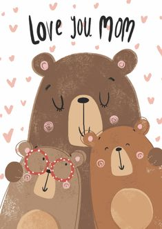 Angelika Scudamore / love you mom Watercolor Card, Mom Day, Love You Mom, Baby Art, Baby Kind, Cute Illustration, Diy Cards, Happy Mothers Day, Cute Cartoon