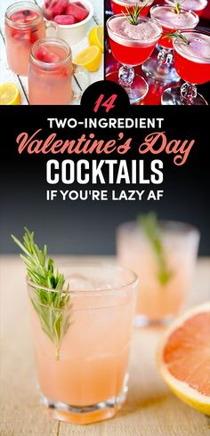 14 Two-Ingredient Valentine's Day Cocktails If You're Lazy AF