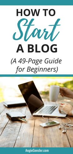 How to Start a Blog. You have to download this ebook. It's a complete guide for beginners and makes starting a blog super fast and easy. #ebook #blog #freebie #blogging #angiegensler