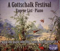 Louis Moreau Gottschalk - Gottschalk: A Gottschalk Festival, Black