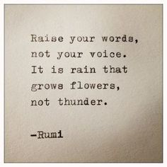 Rumi quotes are quite often quoted by people from every race. The spiritual nature of the Rumi quotes and sayings makes one realize the truth of this world. Motivacional Quotes, Rumi Quotes, Quotable Quotes, Words Quotes, Great Quotes, Quotes To Live By, Inspirational Quotes, Quotes On Rain, Qoutes