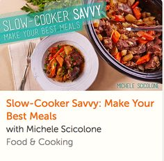 Slow Cooker Savvy - Make Your Best Meals - Crockpot Classs with Michele… Cooking Beef, Cooking For Two, Best Slow Cooker, Slow Cooker Recipes, Online Cooking Classes, How To Cook Beef, Easy Weeknight Dinners, Crockpot Meals, Appetizer Recipes