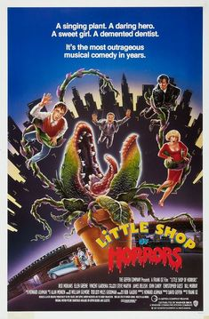 Little Shop of Horrors (1986)-lovelovelove this movie!