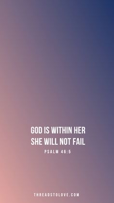 God is Within Her, She Will Not Fail.