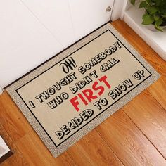 Did You Call First Doormat Funny Doormat Call First Door | Etsy Funny Doormats, You Call, Thoughts, Handmade Gifts, Etsy, Kid Craft Gifts, Craft Gifts, Diy Gifts, Hand Made Gifts