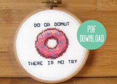 PATTERN: Do Or Donut Funny Cross Stitch Pattern - Star Wars Yoda Quote- Do Or Do Not There Is No Try