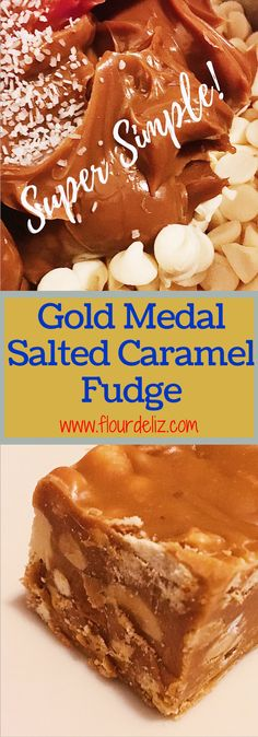 Super Simple Gold Medal Salted Caramel Fudge! Perfect for watching the Olympics! Get the quick and easy recipe at www.flourdeliz.com! @flour_de_liz #goldmedal #olympics #olympicgames #fudge #saltedcaramel #pretzels #peanuts #caramel #recipe #easyrecipe #flourdeliz