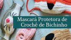 Mascará Protetora de Crochê de Bichinho | Blog Aprenda Fácil! Bibs, Crochet Hats, Protective Mask, Crochet Rabbit, Tunisian Crochet, Crochet Round, Crochet Mask, Free Pattern, Mascaras