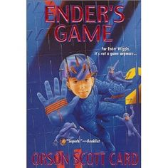 Ender's Game (by Orson Scott Card)