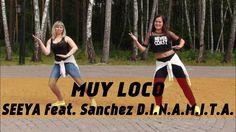 SEEYA feat Sanchez D.I.N.A.M.I.T.A  -  MUY LOCO | Zumba Fitness with Irina