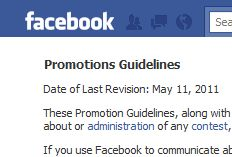 Rules for Giveaways and Promotions on Facebook (thanks to @Paige Hill for including this in her Facebook Marketing Tips post!)