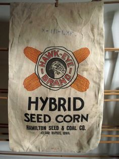 Vintage Feed/Seed Sack - Hawk Eye Seed Corn, Cedar Rapids, Iowa. $30.00, via Etsy.