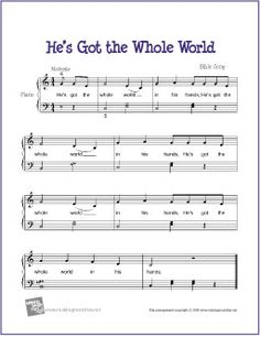 He's Got the Whole World (Bible Song) | Free Sheet Music for Easy Piano - http://www.makingmusicfun.net/htm/f_printit_free_printable_sheet_music/hes-got-the-whole-world-piano.htm