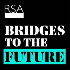 Bridges to the Future: Can we keep up with rapid technological change? on Apple Podcasts